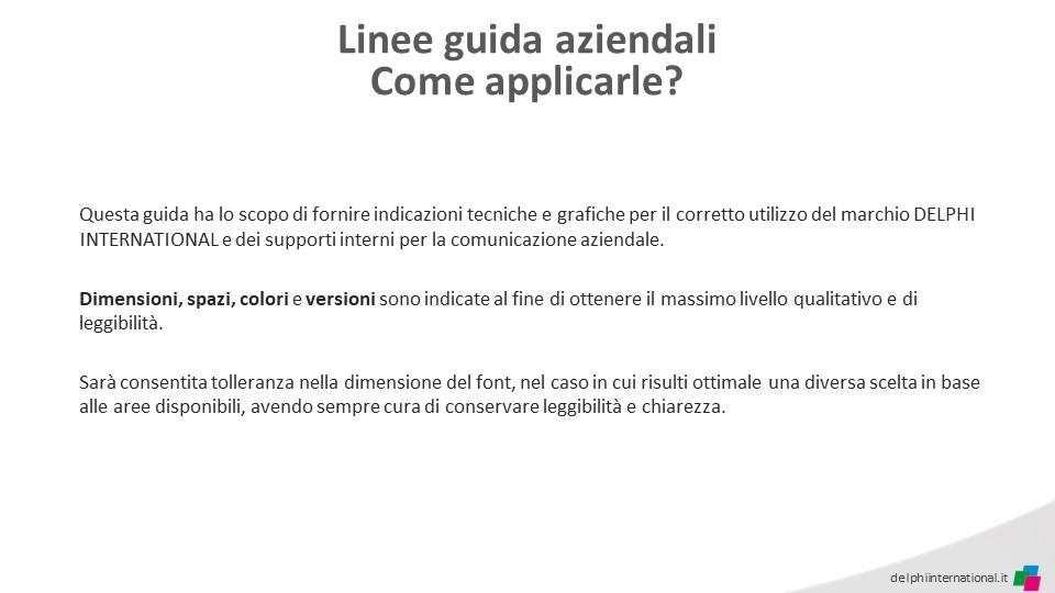 https://delphicomunicazione.it/wp-content/uploads/2019/02/Delphi-International-Linee-Guida-Aziendali-3.jpg